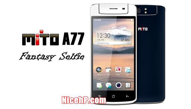 Review Mito A77 Fantasy Selfie – Harga Dan Spesifikasi