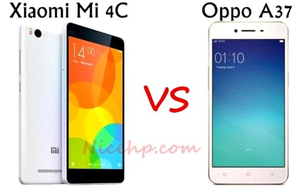 Perbandingan Oppo A37 VS Xiaomi Mi 4C