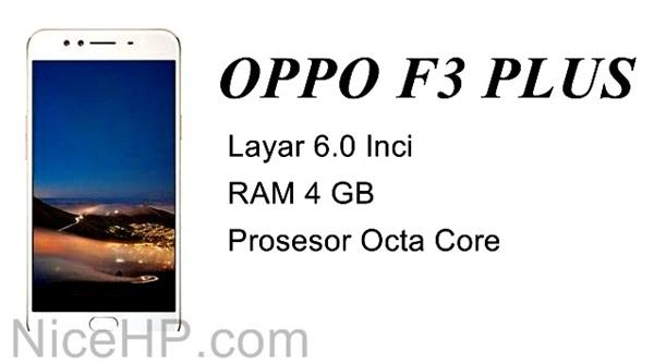 Spesifikasi dan Harga Oppo F3 Plus